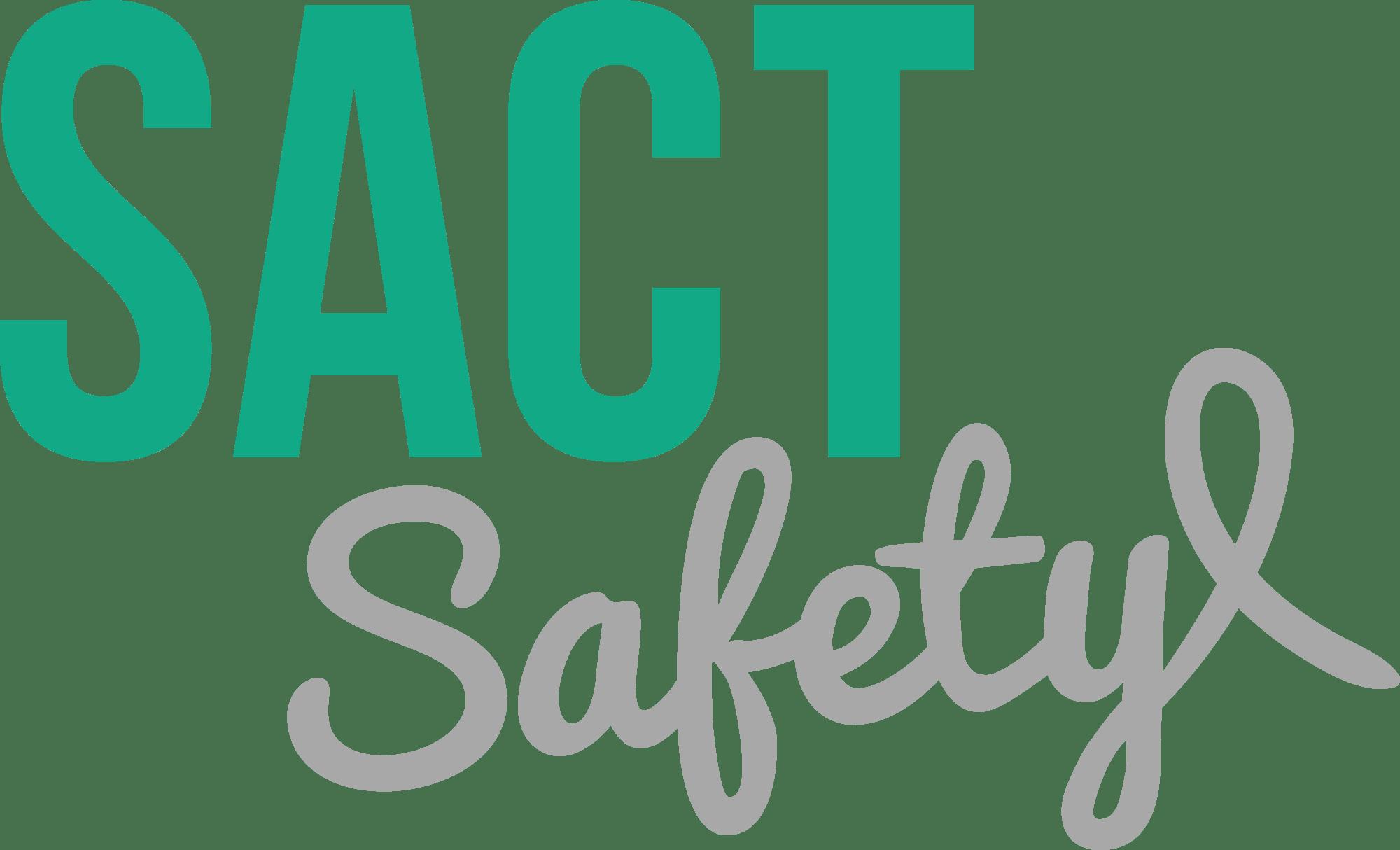 SACT SAFETY